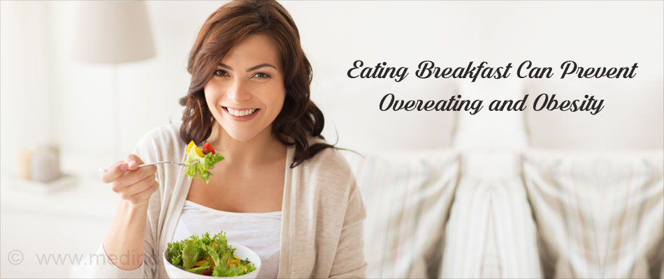 Regular Breakfast Can Prevent Overeating and Obesity