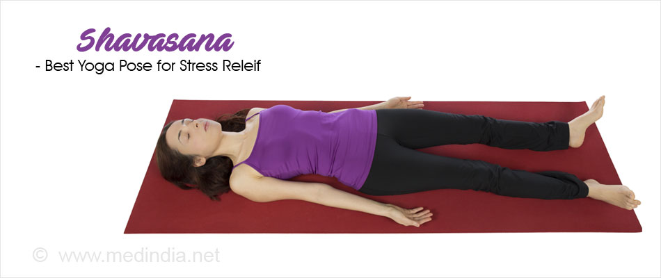 Shavasana - Best Yoga Pose for Stress Releif