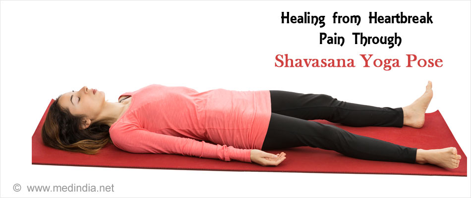 Healing from Heartbreak Pain Through Shavasana Pose