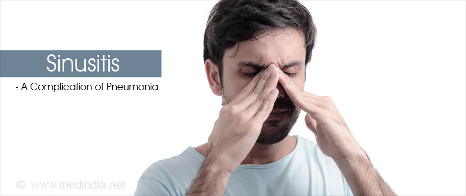 Sinusitis - A Complications of Pneumonia
