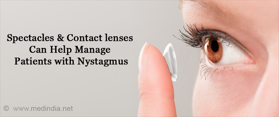 Spectacles & Contact lenses Can Help Manage Patients with Nystagmus