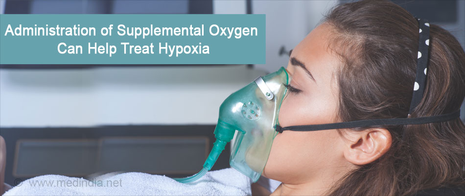 Administration of Supplemental Oxygen Can Helps Treat Hypoxia