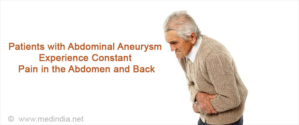 Patients with Abdominal Aneurysm Experience Constant Pain in the Abdomen and Back