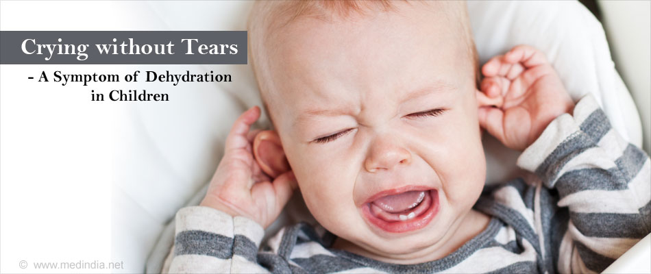 Symptoms of Dehydration in Children - Crying without Tears