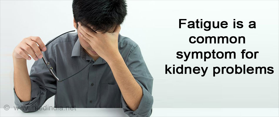 Symptoms of Kidney (Fatigue)