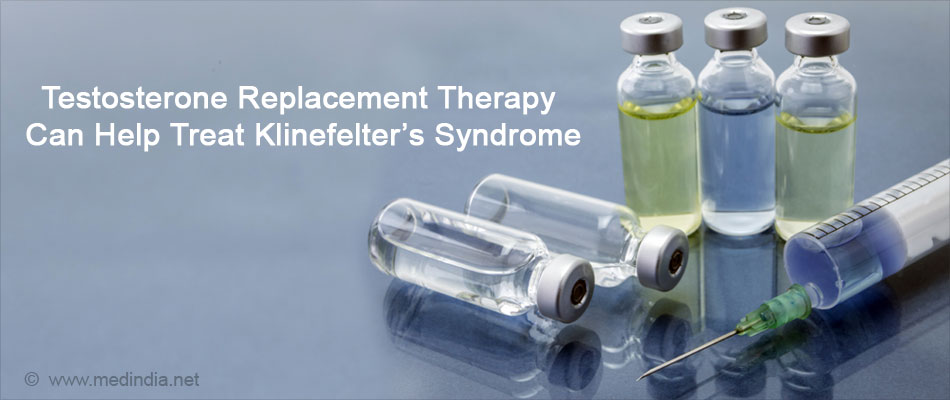 Testosterone Replacement Therapy Can Help Treat Klinefelter�s Syndrome