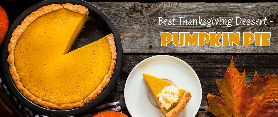 Best Thanksgiving Dessert - Pumpkin Pie