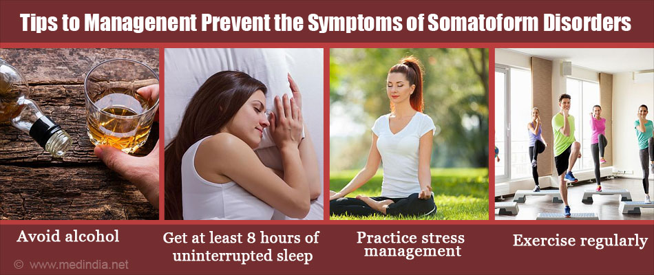 Tips to Help Manage & Prevent the Symptoms of Somatoform Disorders