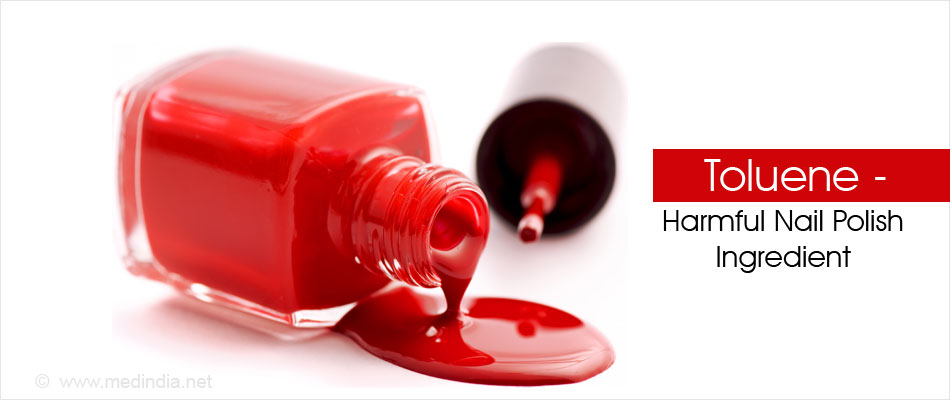 Toluene - Harmful Nail Polish Ingredient