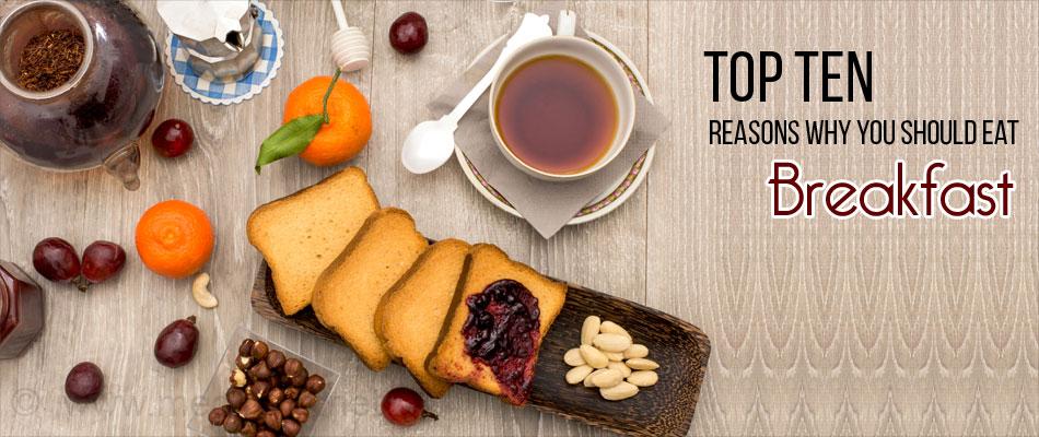 Top Ten Reasons Why You Should Eat Breakfast