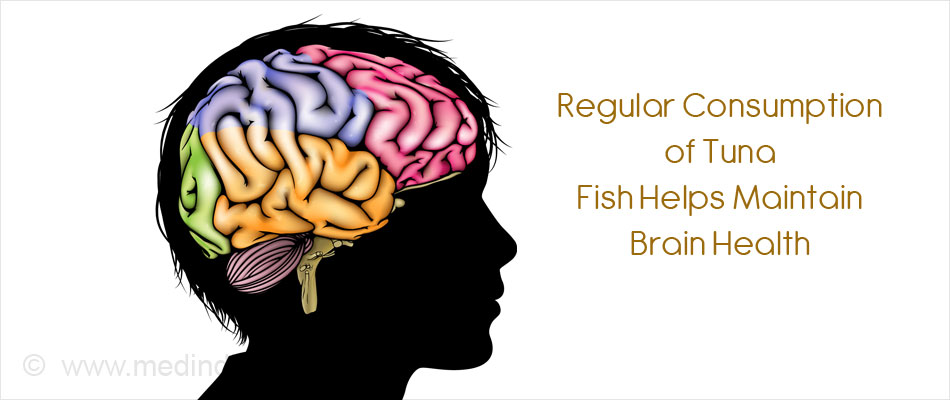 Regular Consumption of Tuna Fish Helps to Maintain the Brain Health