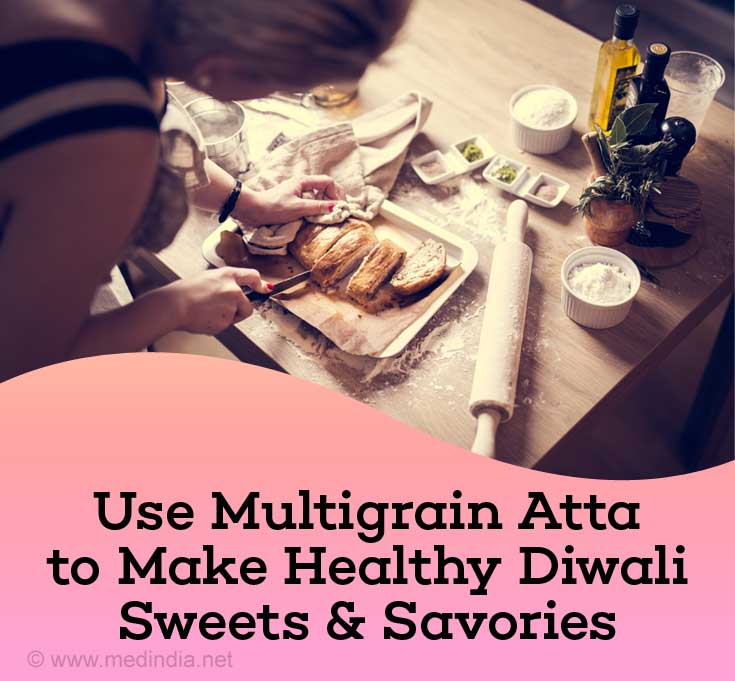 Use Multigrain Atta to Make Healthy Diwali Sweets and Savories