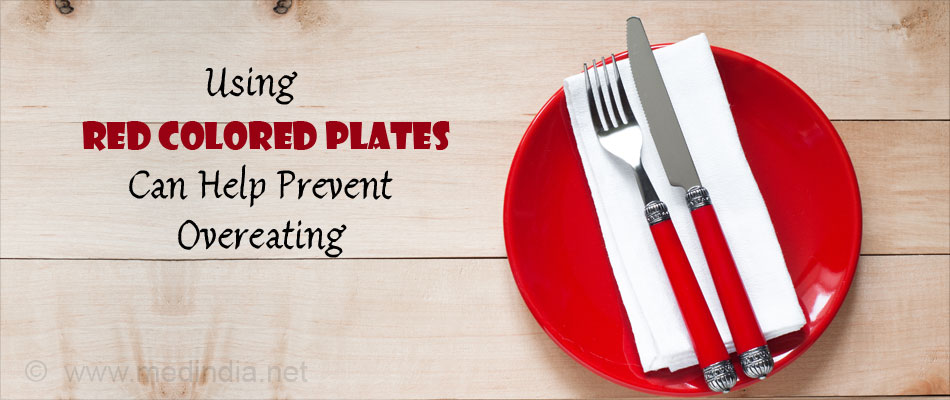 Using Red Colored Plates Can Help Prevent Overeating