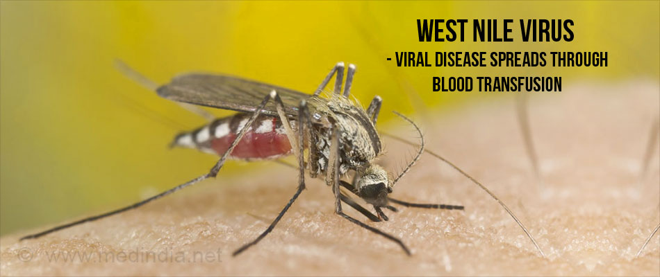 West Nile Virus - Viral Diseases Spread Through Blood Transfusion