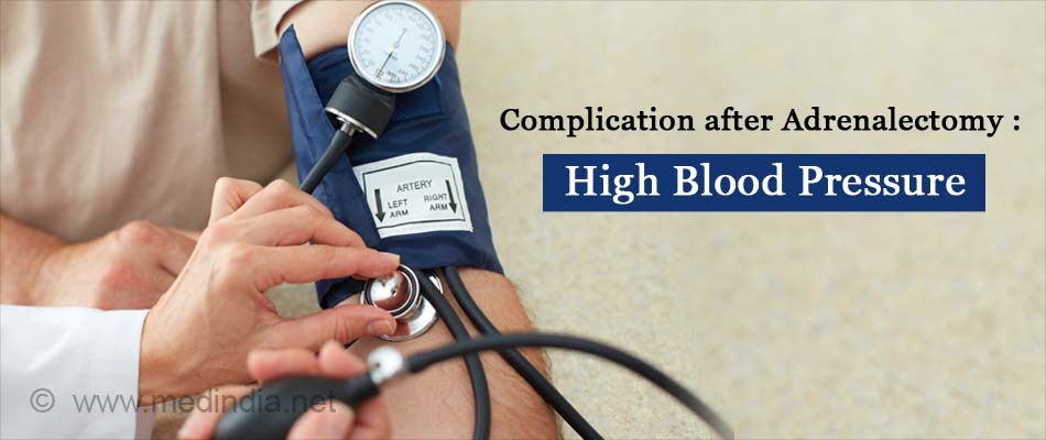 Complication after Adrenalectomy : High Blood Pressure