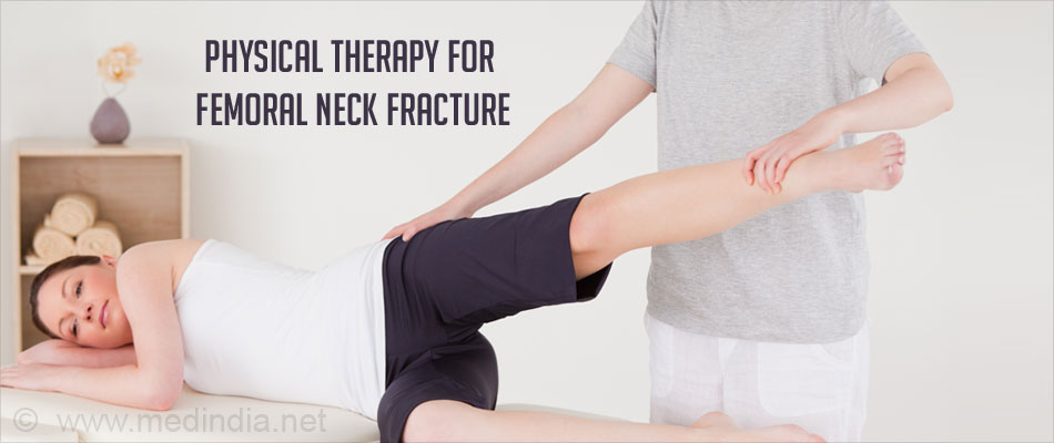 Treatment of a Femoral Neck Fracture - Physical Therapy