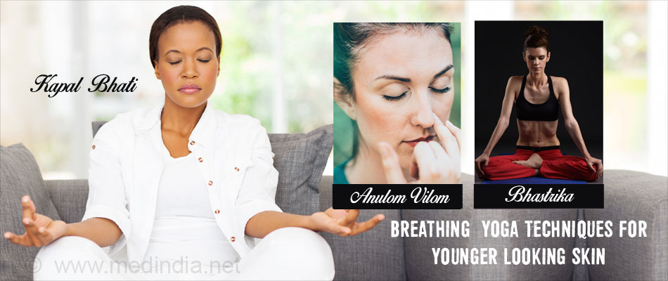 Breathing Yoga Techniques For Younger Looking Skin