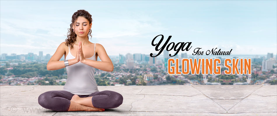 Yoga For Natural Glowing Skin