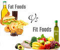 Know more about Fat Foods and Fit Foods - Slideshow