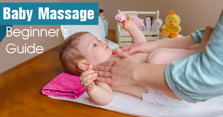 Baby Massage � Beginner�s Guide