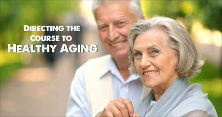 Directing the Course to Healthy Aging
