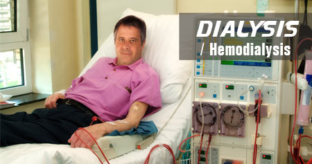 Dialysis / Hemodialysis / Continuous Ambulatory Peritoneal Dialysis