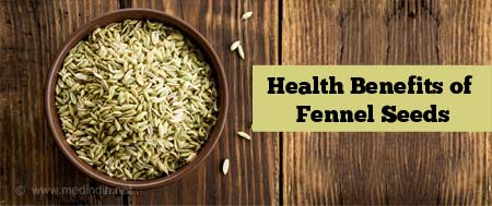 Health Benefits of Fennel Seeds
