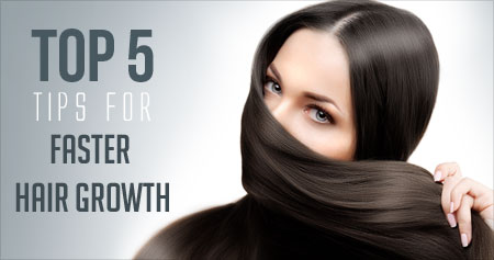 Top 5 Tips for Faster Hair Growth