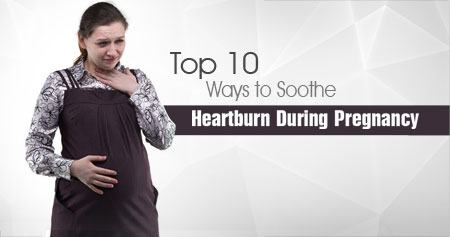 Top 10 Ways to Soothe Heartburn During Pregnancy