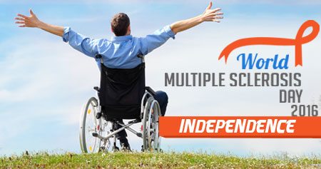 World Multiple Sclerosis Day 2016- 'Independence'