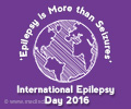 International Epilepsy Day 2016 -'Epilepsy is More Than Seizures'