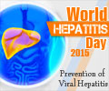 World Hepatitis Day 2015 - Prevention of Viral Hepatitis