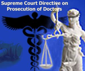 Supreme Court Directive on Prosecution of Doctors