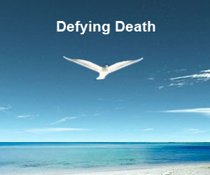 Defying Death