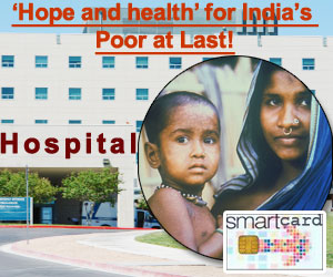 �Hope and Health� for India�s Poor at Last!