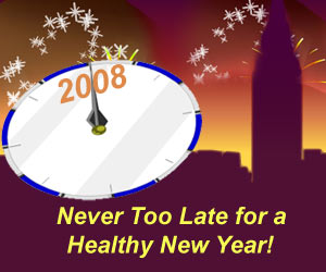 2008 Is Never Too Late � Happy New Year!