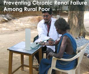 Preventing Chronic Renal Failure Among Rural Poor