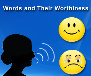 Words And Their Worthiness
