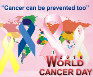 World Cancer Day 2010 -