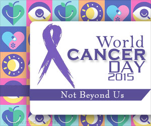 World Cancer Day 2015: Not Beyond Us
