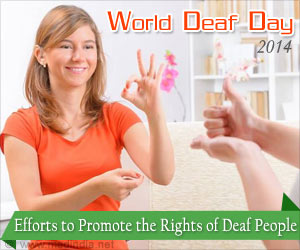 World Deaf Day 2014 Draws Attention to the Achievement of Hearing - Impaired