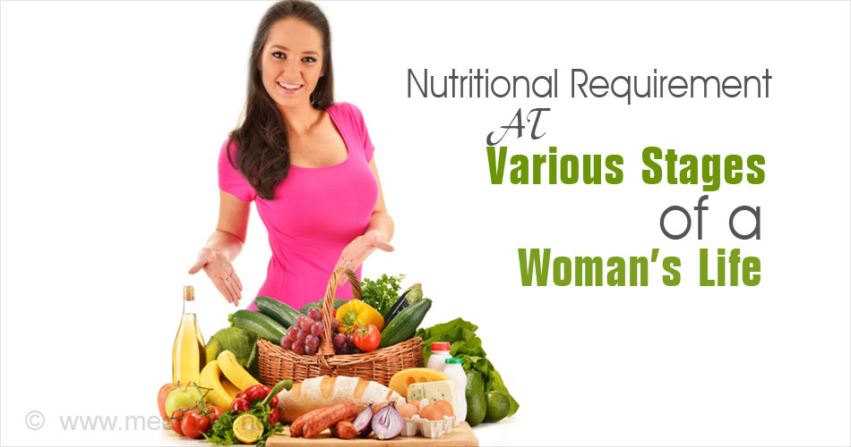 Important Nutrients Every Woman Needs at Various Stages of ...