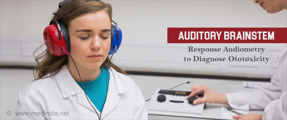 Auditory Brainstem Response Audiometry to Diagnose Ototoxicity