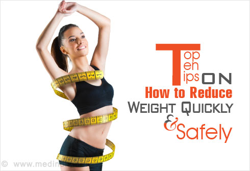 Top 10 Tips on How to Reduce Weight Quickly and Safely